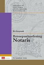 Rechtspraak Beroepsuitoefening Notaris