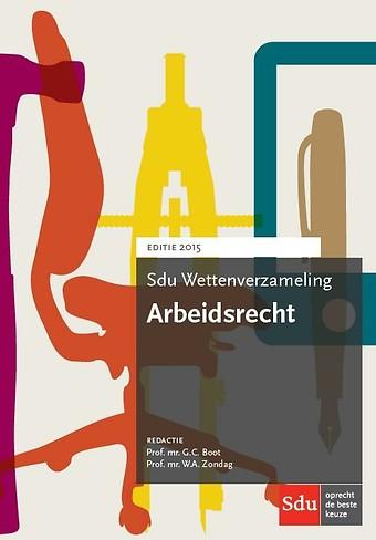 Sdu Wettenverzameling Arbeidsrecht 2015