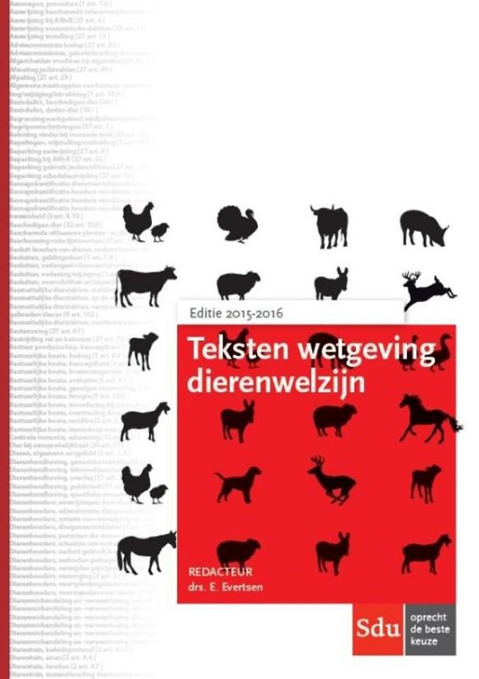 Teksten Wetgeving Dierenwelzijn 2015-2016