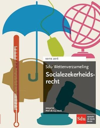 Sdu Wettenverzameling Socialezekerheidsrecht 2016