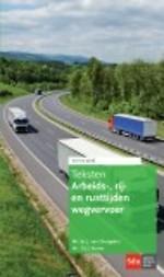 Teksten Arbeids-, Rij- en Rusttijden Wegvervoer, editie 2016