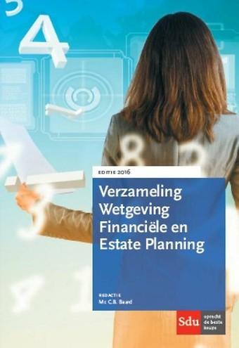 Verzameling Wetgeving Financiële en Estate Planning 2016