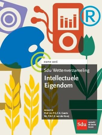 Sdu Wettenverzameling Intellectuele Eigendom 2016