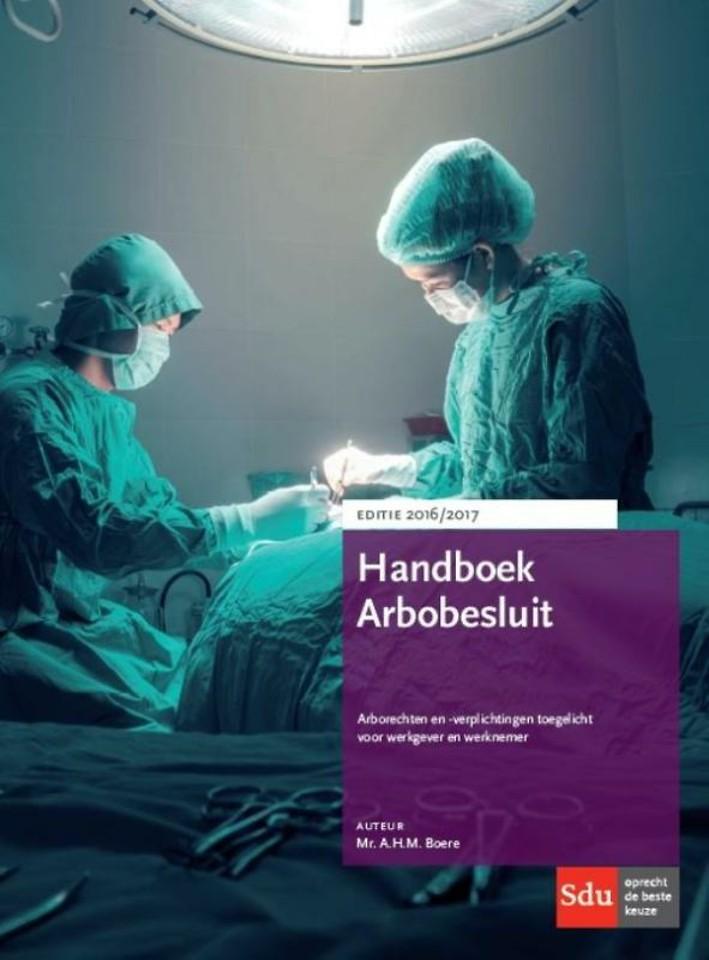 Handboek Arbobesluit 2016-2017