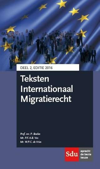 Teksten Internationaal Migratierecht - deel 2, editie 2016