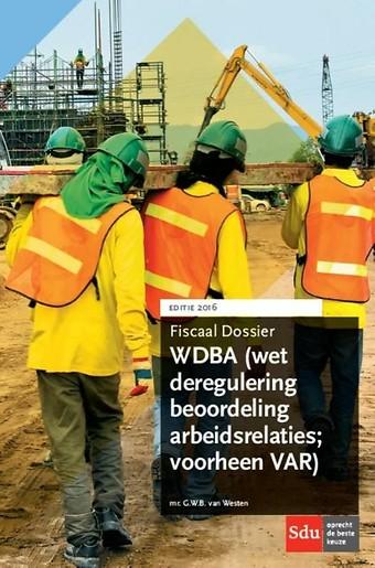WDBA (Wet deregulering beoordeling arbeidsrelaties; voorheen VAR)