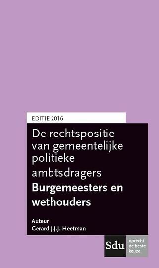 De rechtspositie van gemeentelijke politieke ambtsdragers 2016