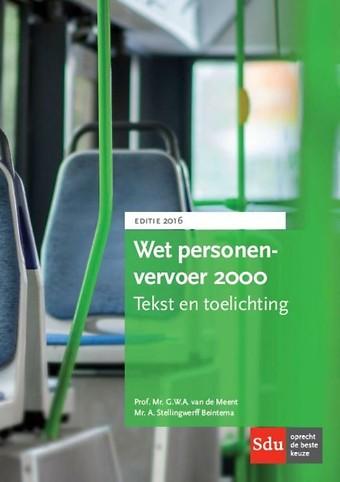 Tekst en toelichting Wet personenvervoer 2000 - editie 2016