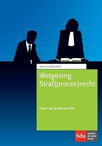Wetgeving Straf(proces)recht 2016-2017