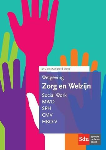 Wetgeving Zorg en Welzijn 2016-2017