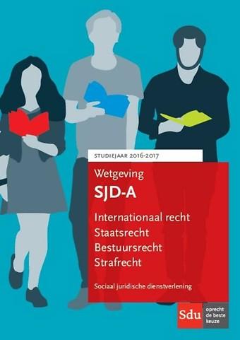 Wetgeving Sociaal Juridische Dienstverlening 2016-2017