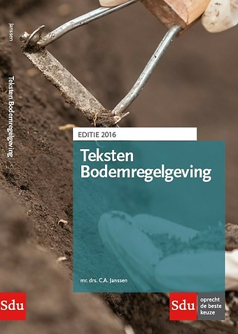 Teksten Bodemregelgeving Editie 2016