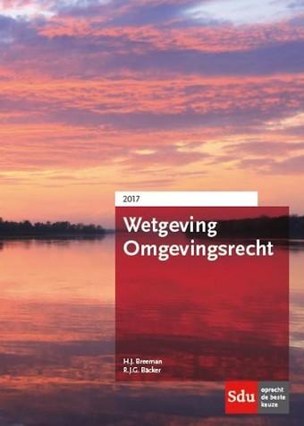 Wetgeving Omgevingsrecht 2017