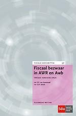 Fiscaal bezwaar in AWR en Awb