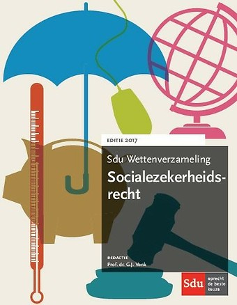 Sdu Wettenverzameling Socialezekerheidsrecht 2017