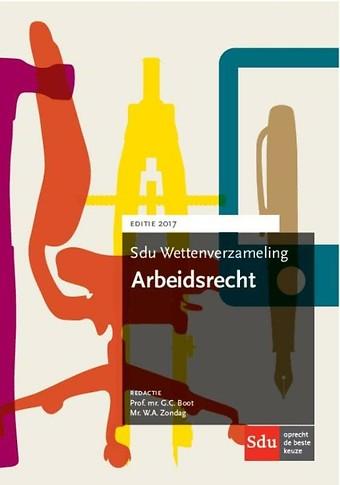 Sdu Wettenverzameling Arbeidsrecht 2017