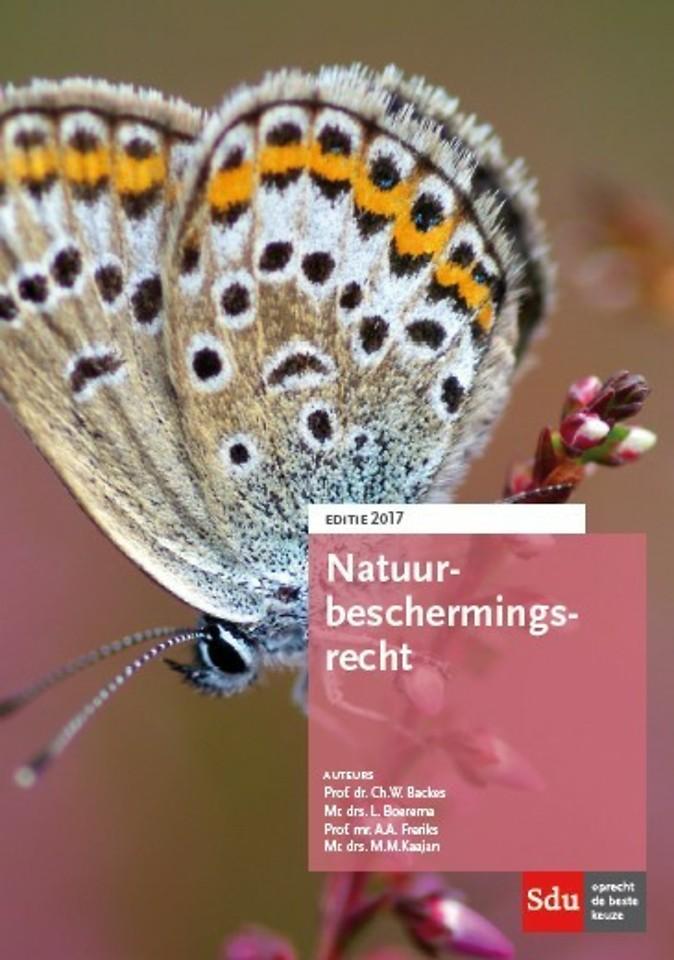 Natuurbeschermingsrecht Editie 2017