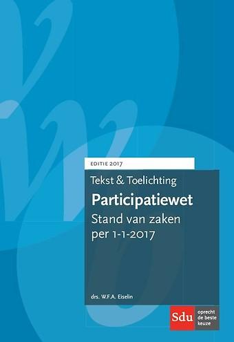 Tekst & Toelichting Participatiewet 2017