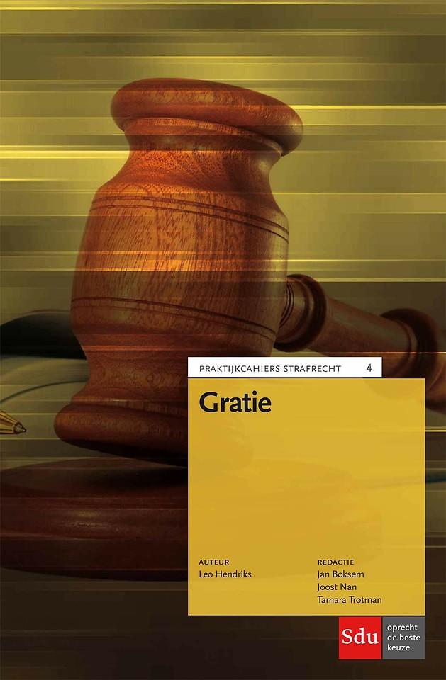 Gratie - Praktijkcahiers Strafrecht deel 4