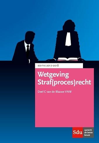 Wetgeving Straf(proces)recht 2017-2018