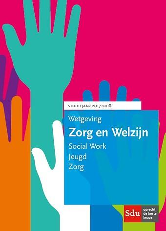 Wetgeving Zorg en Welzijn 2017-2018