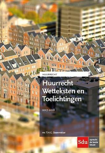 Huurrecht Wetteksten en Toelichtingen 2017-2018