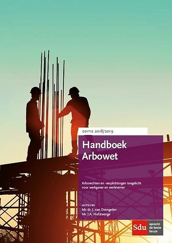 Handboek Arbowet - Editie 2018/2019