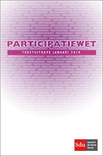 Participatiewet. Tekstuitgave januari 2018