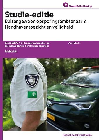 Buitengewoon Opsporingsambtenaar (BOA) en Handhaver Toezicht en Veiligheid (HTV) - Studie-editie 2018