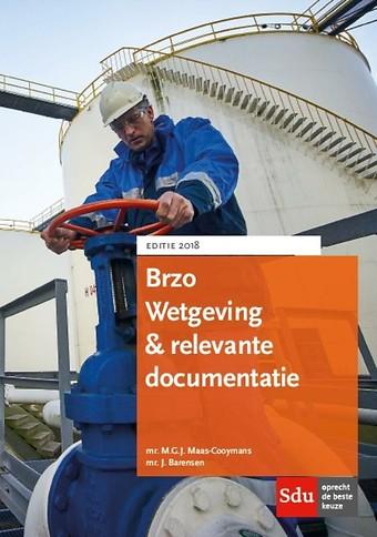 BRZO Wetgeving & relevante documentatie - Editie 2018
