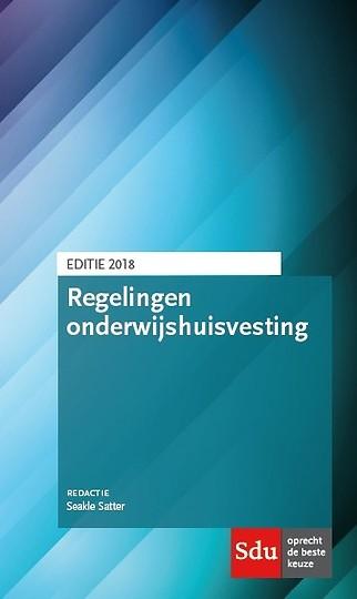 Regelingen onderwijshuisvesting - editie 2018