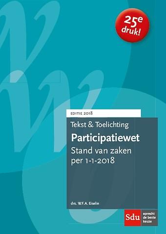Tekst & Toelichting Participatiewet. Editie 2018