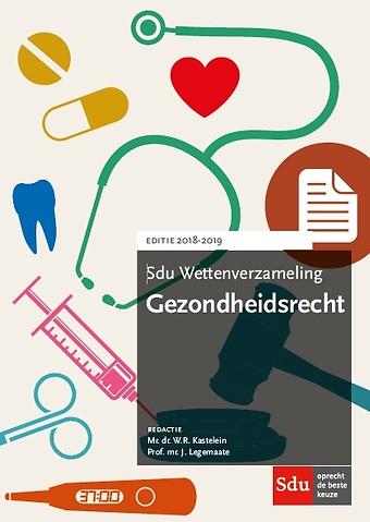 Sdu Wettenverzameling Gezondheidsrecht 2018-2019