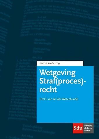 Wetgeving Straf(proces)recht - Editie 2018-2019
