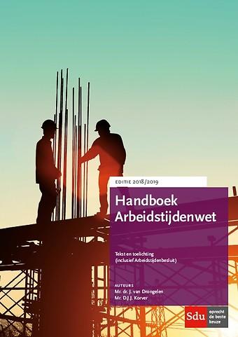 Handboek Arbeidstijdenwet - Editie 2018/2019