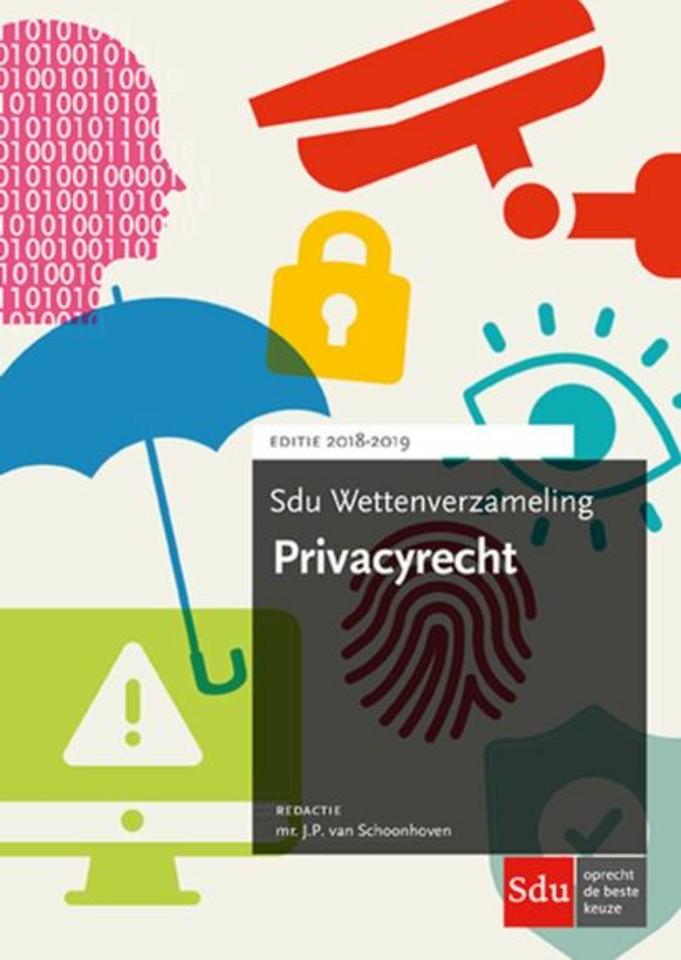 Sdu Wettenverzameling Privacyrecht - Editie 2018-2019