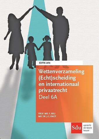 Sdu Wettenverzameling Internationaal Privaatrecht (Personen- en Familierecht) - Editie 2018