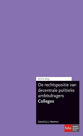 De rechtspositie van gemeentelijke politieke ambtsdragers - Colleges