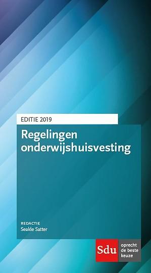 Regelingen onderwijshuisvesting - editie 2019