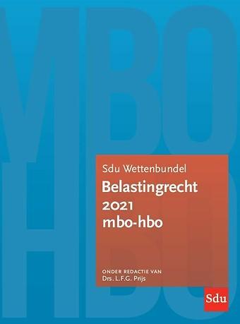 Sdu Wettenbundel Belastingrecht 2021 MBO-HBO