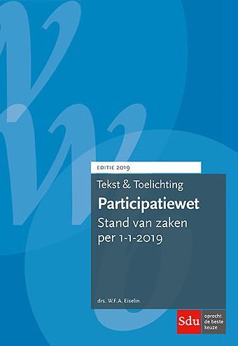 Tekst & Toelichting Participatiewet. Editie 2019
