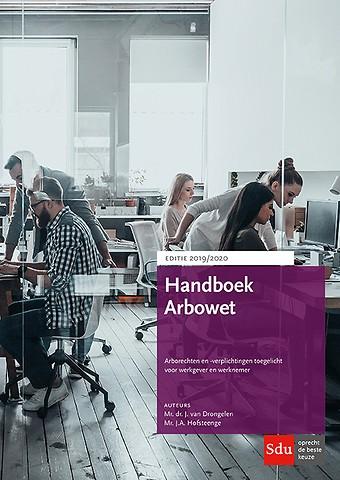 Handboek Arbowet - Editie 2019/2020