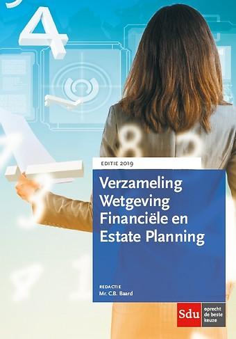 Verzameling Wetgeving Financiële en Estate Planning 2019