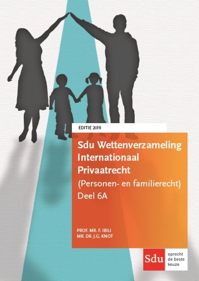 Sdu Wettenverzameling Internationaal Privaatrecht (Personen- en Familierecht) - Editie 2019