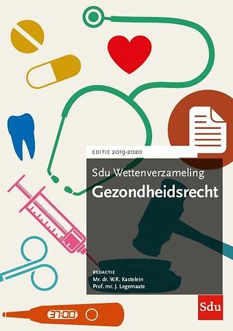 Sdu Wettenverzameling Gezondheidsrecht 2019-2020
