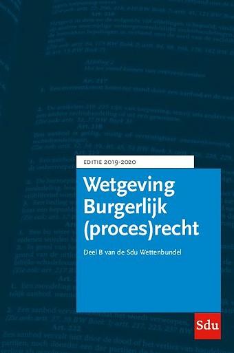 Wetgeving Burgerlijk (proces)recht - Editie 2019-2020