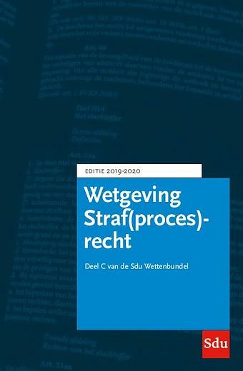Wetgeving Straf(proces)recht - Editie 2019-2020