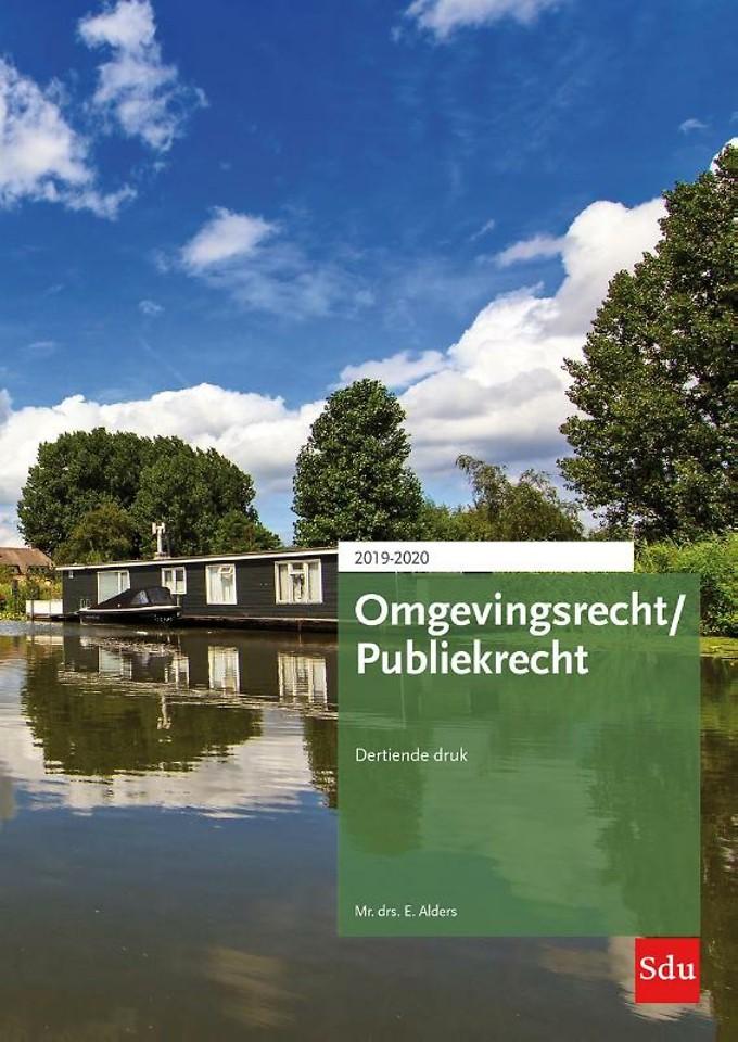 Omgevingsrecht / Publiekrecht. Editie 2019-2020