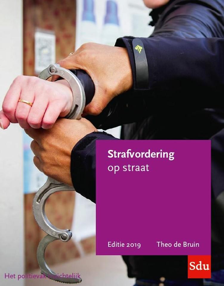Strafvordering op straat - Editie 2019