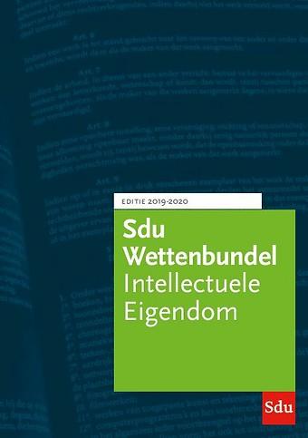 Sdu Wettenbundel Intellectuele Eigendom - Editie 2019-2020
